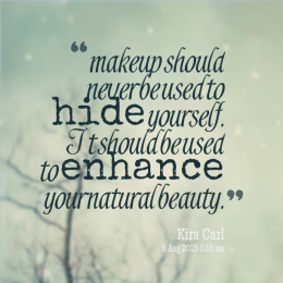 17930-makeup-should-never-be-used-to-hide-yourself-it-should-be